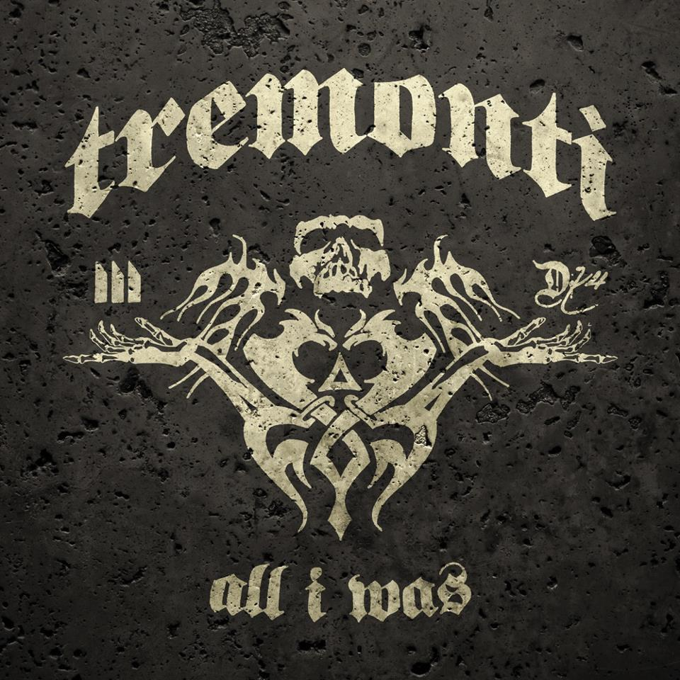 Mark Tremonti – All I Was