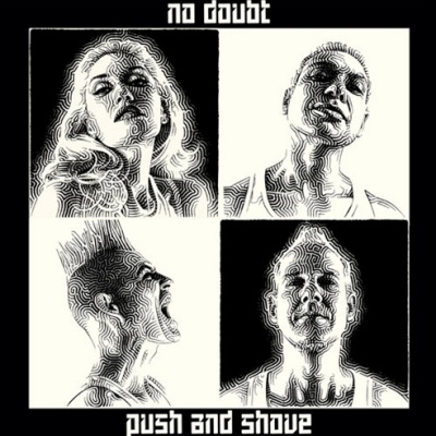 No Doubt: Push and Show